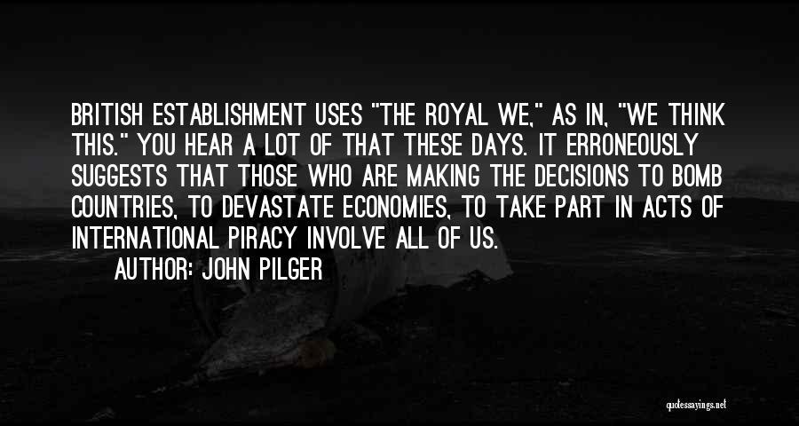 John Pilger Quotes 1845753