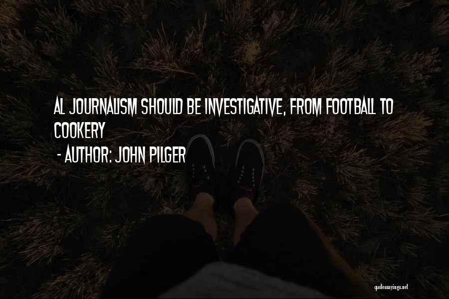 John Pilger Quotes 1876977