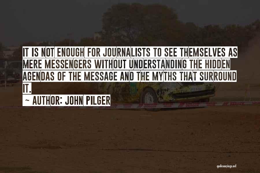 John Pilger Quotes 2063469