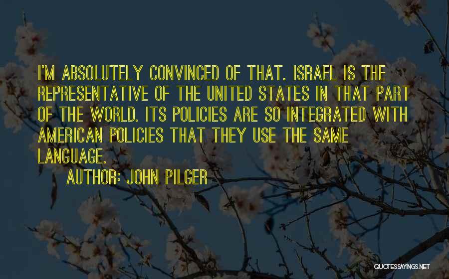 John Pilger Quotes 2102840