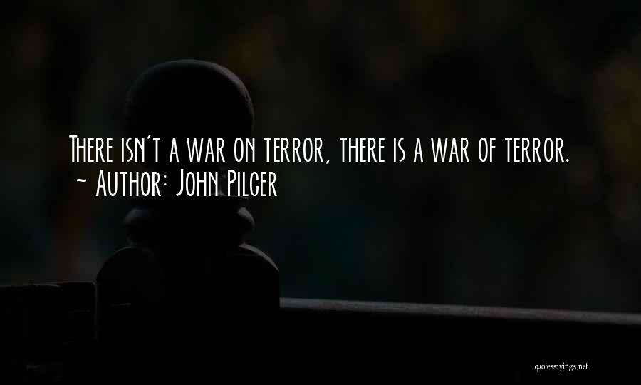 John Pilger Quotes 351659