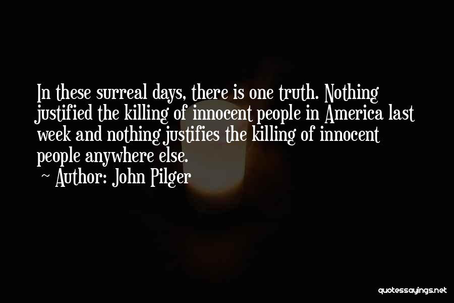 John Pilger Quotes 663979