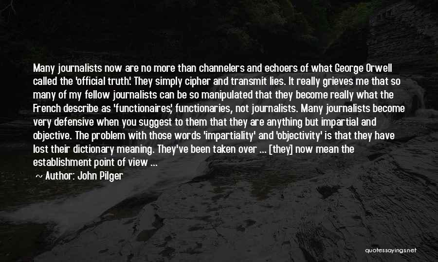 John Pilger Quotes 796357