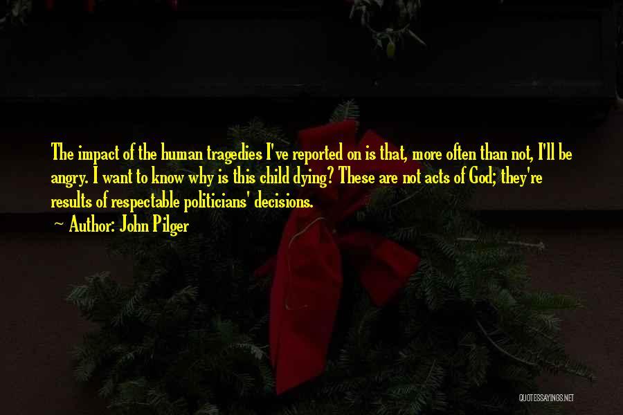 John Pilger Quotes 842616