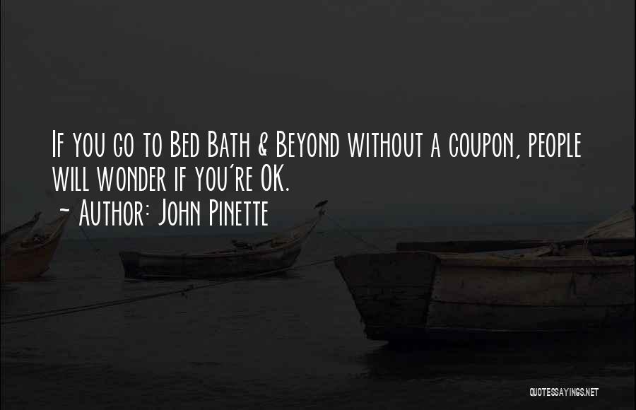 John Pinette Quotes 1876682