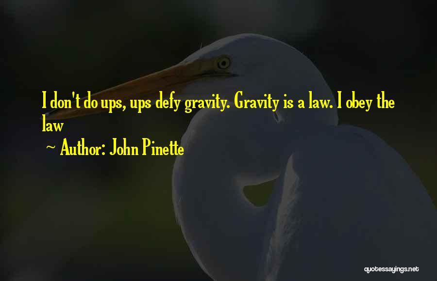 John Pinette Quotes 2238103
