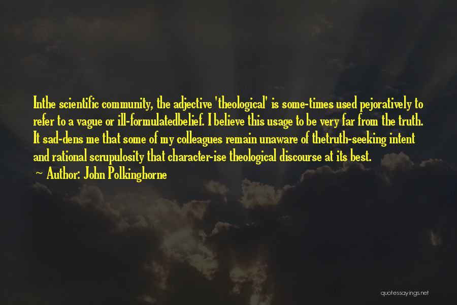 John Polkinghorne Quotes 1119688