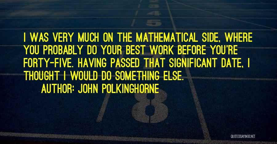 John Polkinghorne Quotes 1154466
