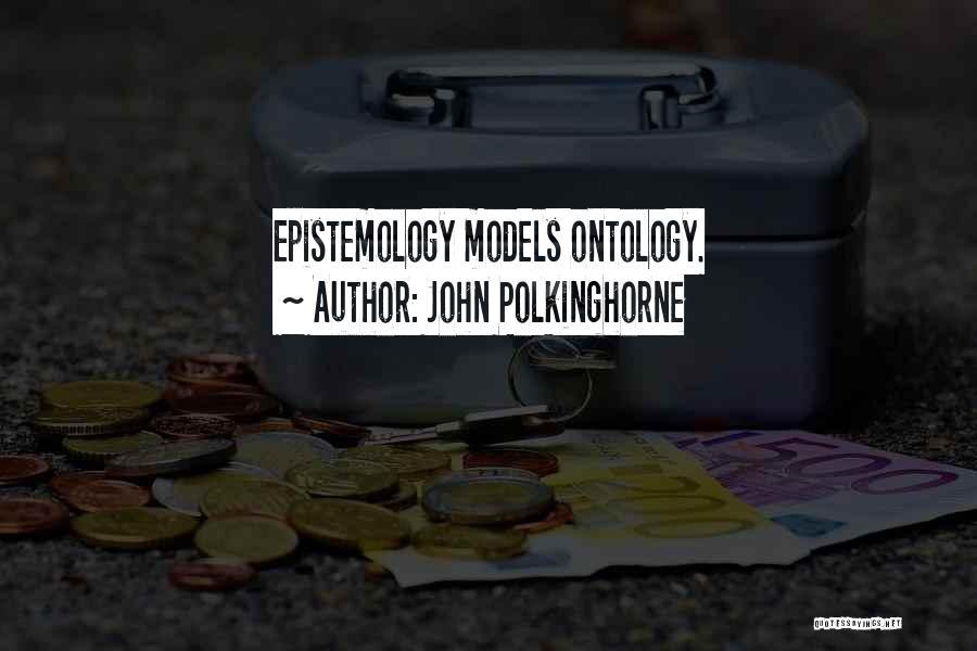 John Polkinghorne Quotes 1170837