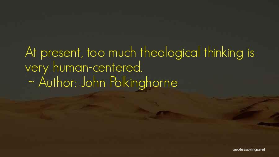 John Polkinghorne Quotes 1190100
