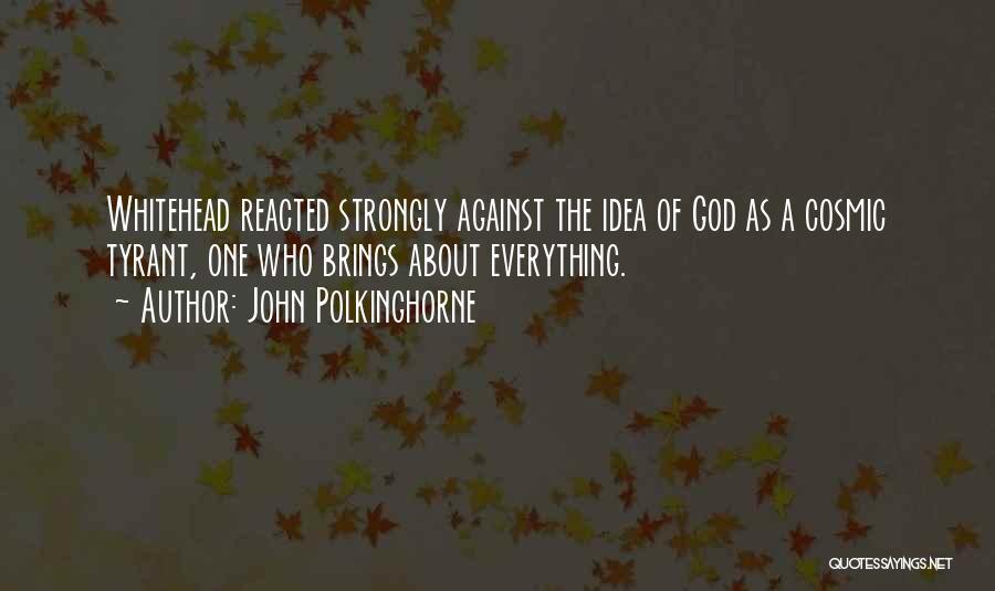 John Polkinghorne Quotes 1205167
