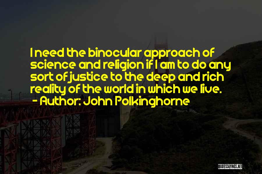 John Polkinghorne Quotes 1210068