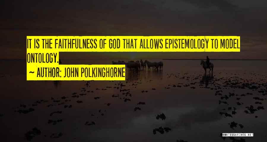 John Polkinghorne Quotes 1327552