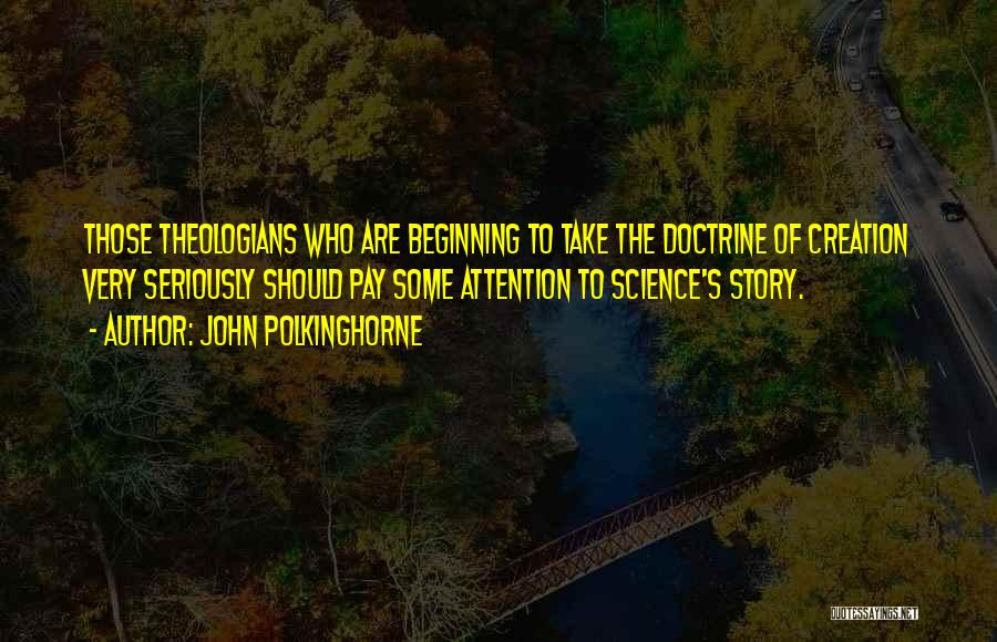 John Polkinghorne Quotes 1464692