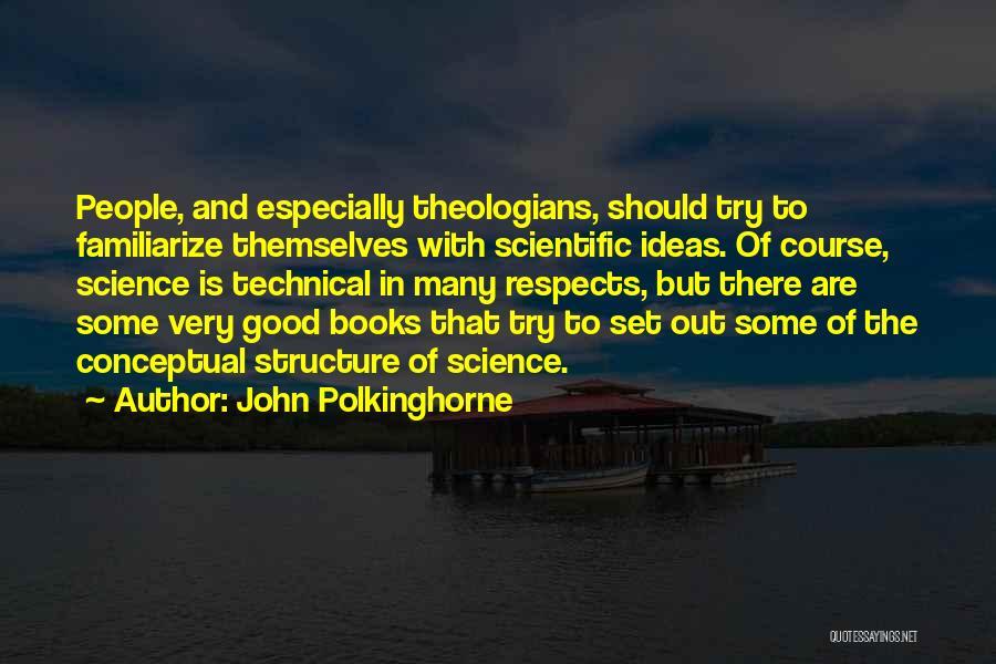 John Polkinghorne Quotes 1874322