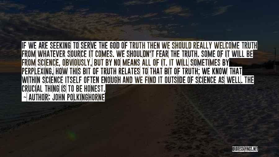 John Polkinghorne Quotes 2119251