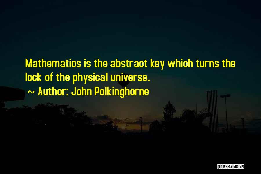 John Polkinghorne Quotes 2183892