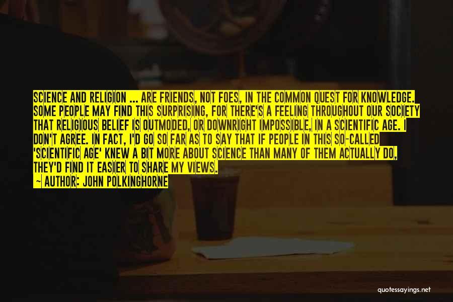John Polkinghorne Quotes 352566