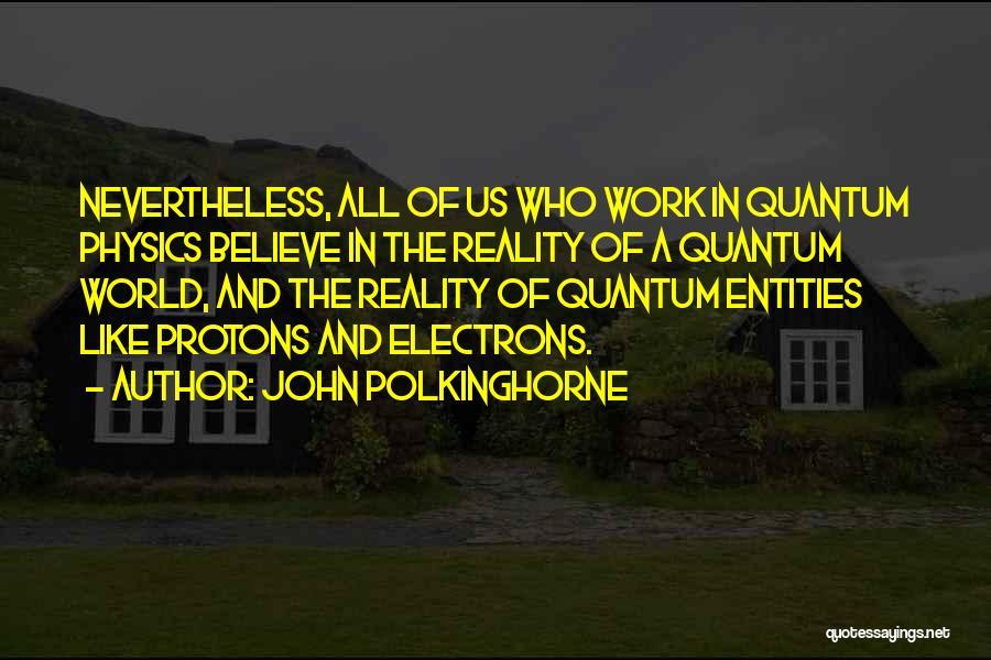 John Polkinghorne Quotes 526834