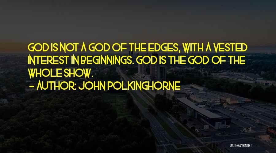John Polkinghorne Quotes 640532