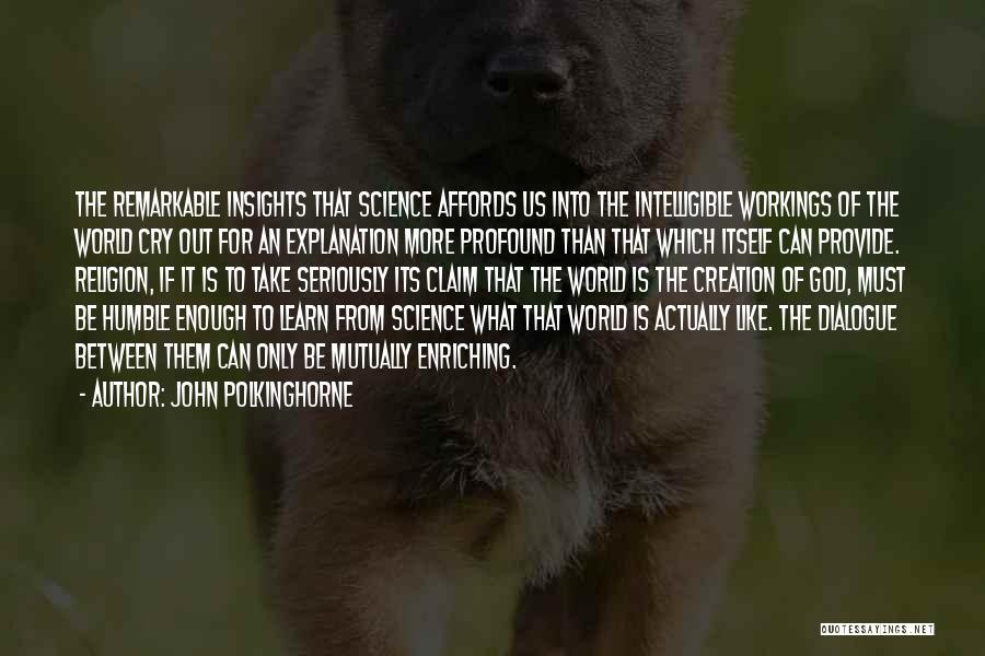 John Polkinghorne Quotes 814091
