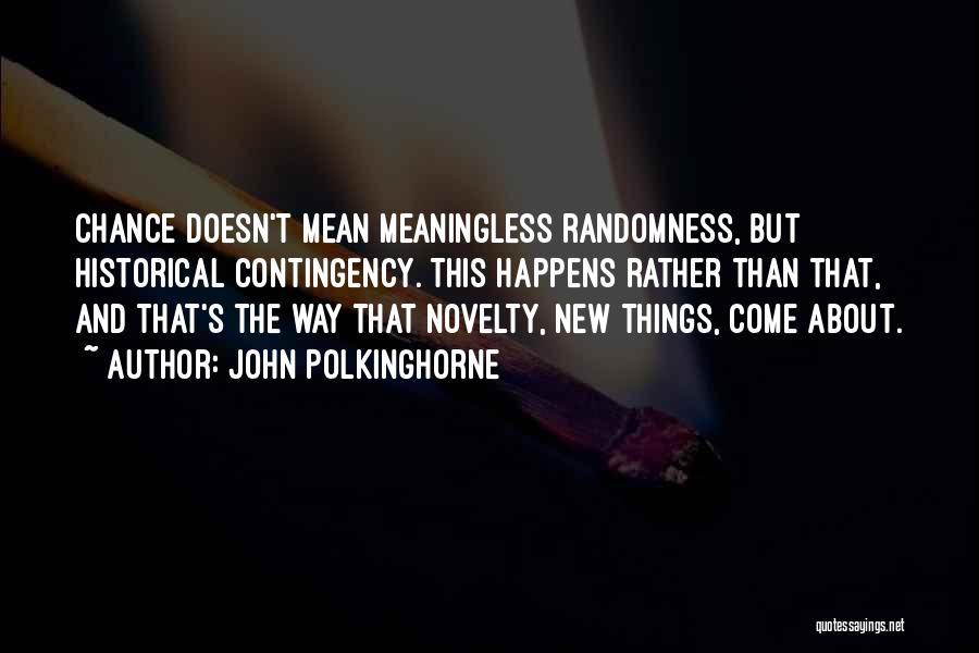 John Polkinghorne Quotes 948635