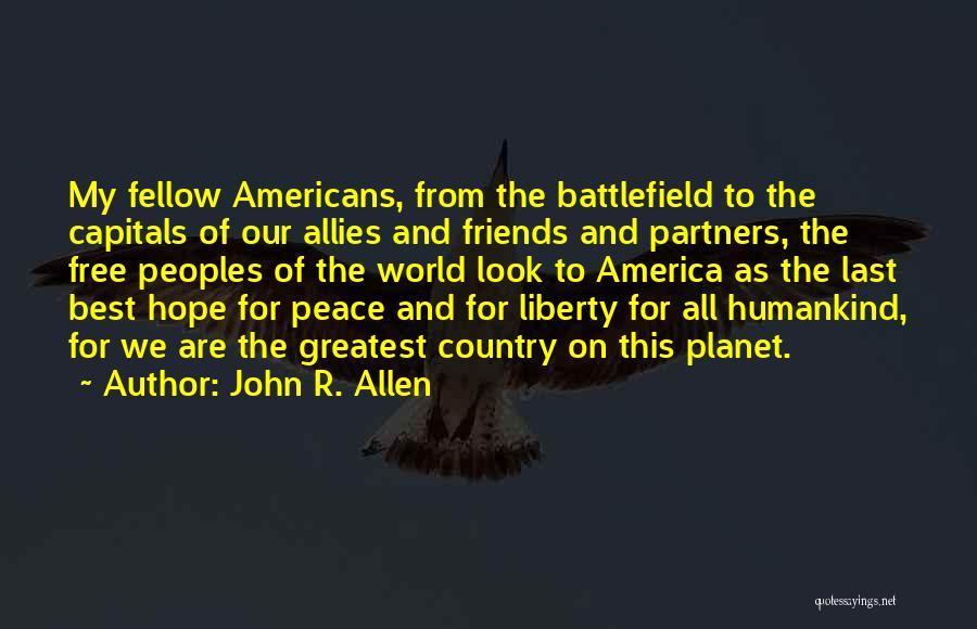 John R. Allen Quotes 1019237