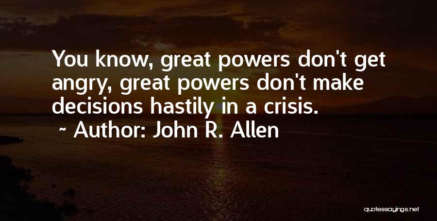 John R. Allen Quotes 1140834