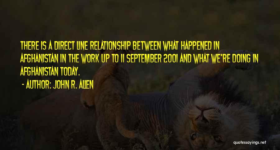 John R. Allen Quotes 1361267
