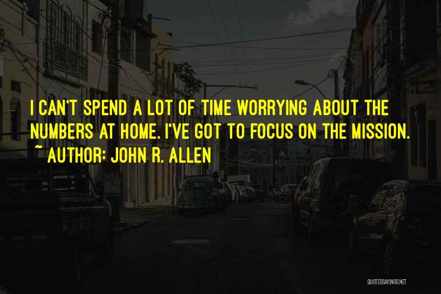 John R. Allen Quotes 1385737