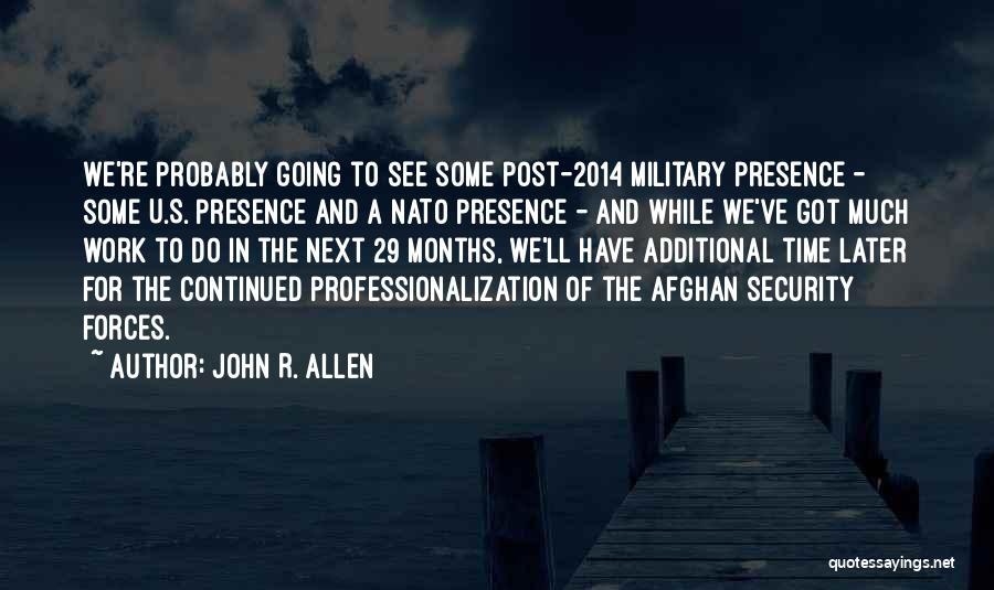 John R. Allen Quotes 144576