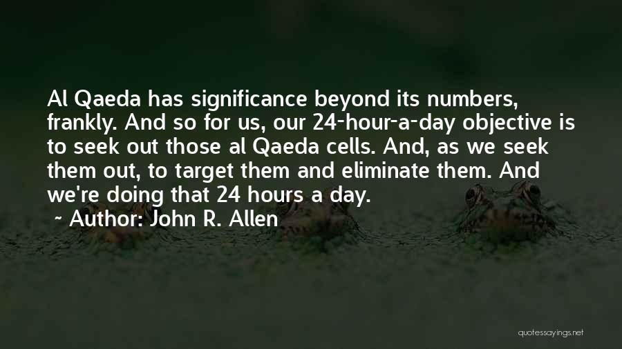 John R. Allen Quotes 1579570
