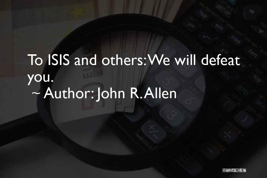 John R. Allen Quotes 1587704
