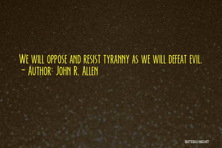 John R. Allen Quotes 1881601
