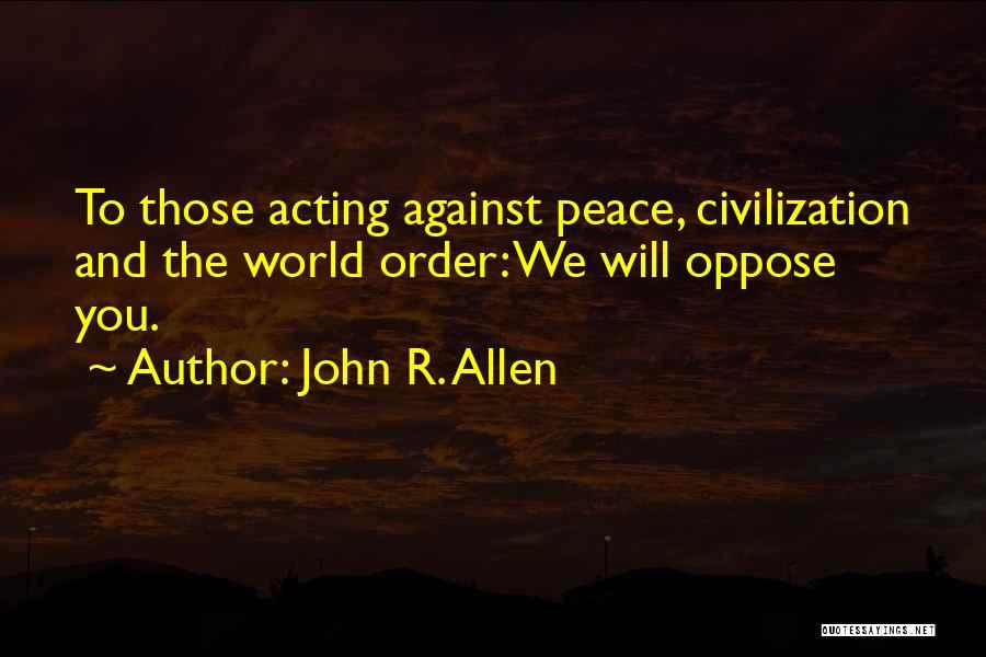 John R. Allen Quotes 1927875