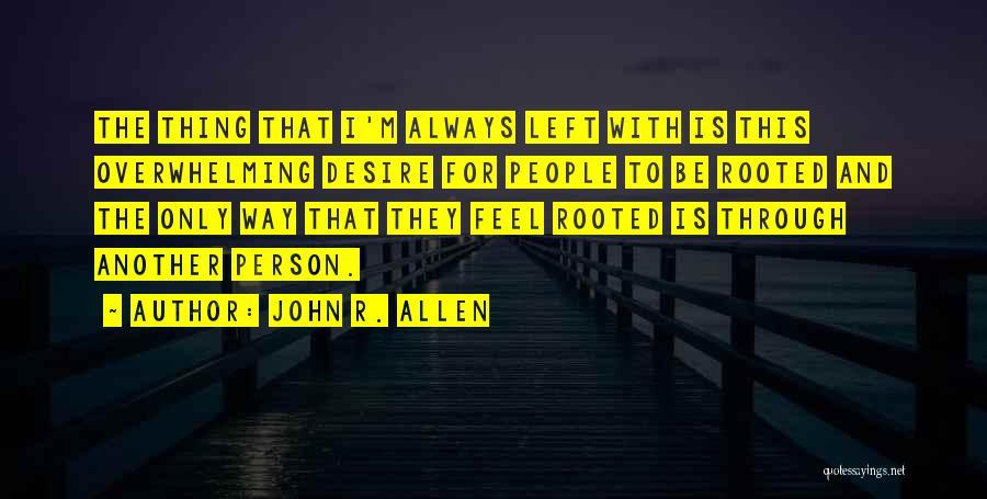John R. Allen Quotes 2102707