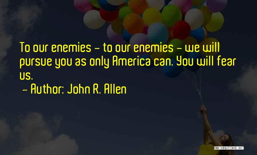 John R. Allen Quotes 2156737