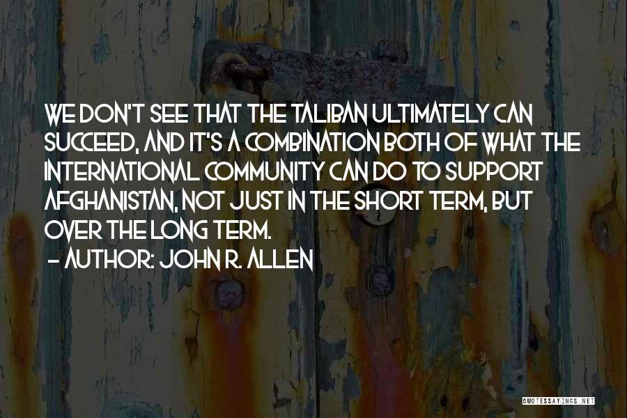 John R. Allen Quotes 559548