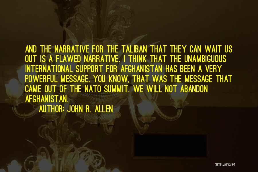 John R. Allen Quotes 775579