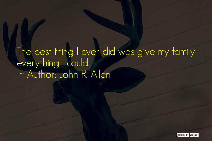 John R. Allen Quotes 835981