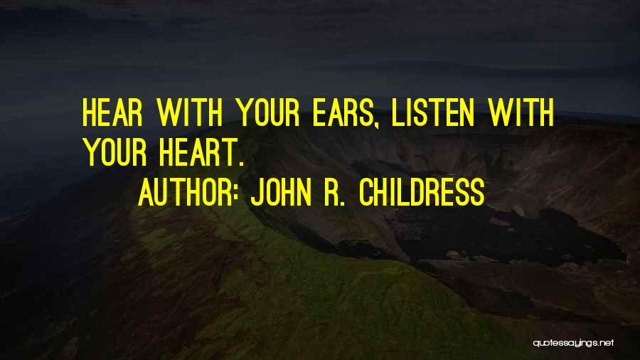 John R. Childress Quotes 2170280