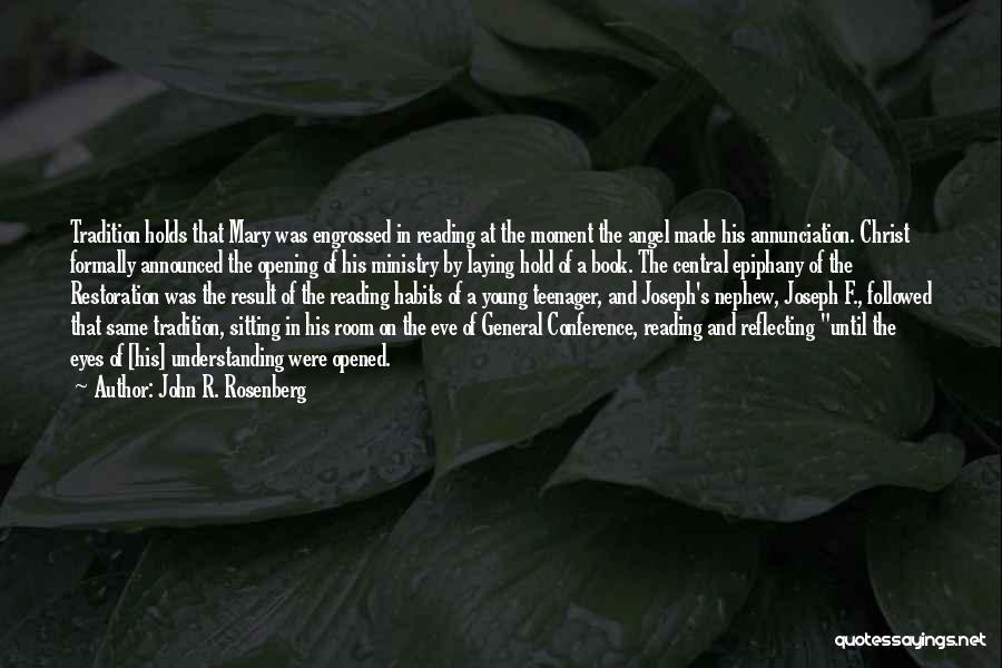 John R. Rosenberg Quotes 1057889