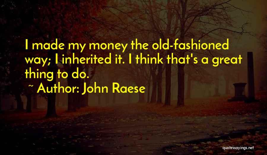 John Raese Quotes 1260886