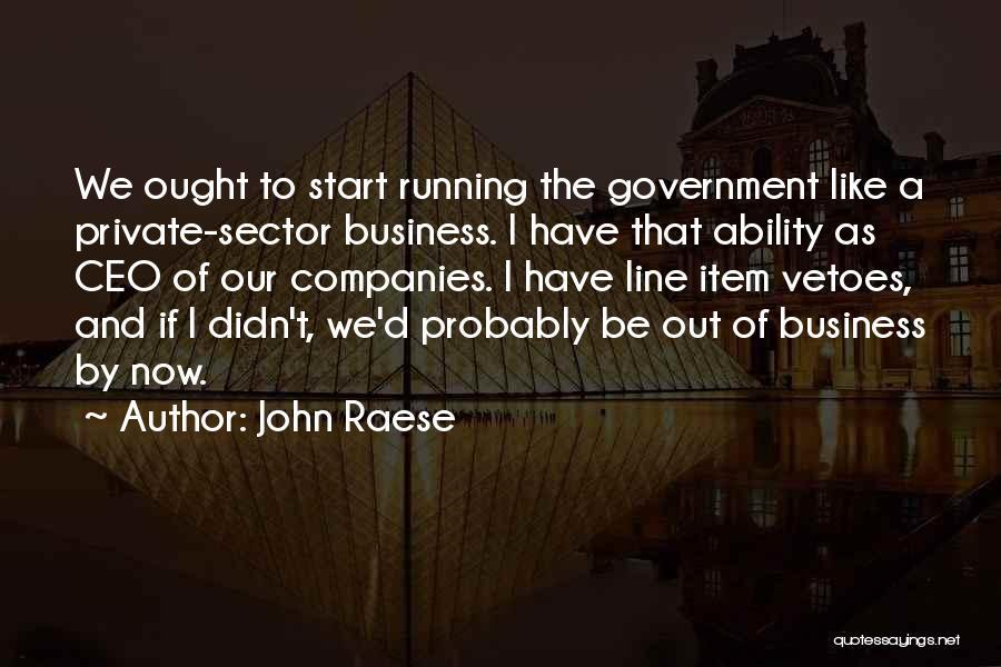 John Raese Quotes 410993