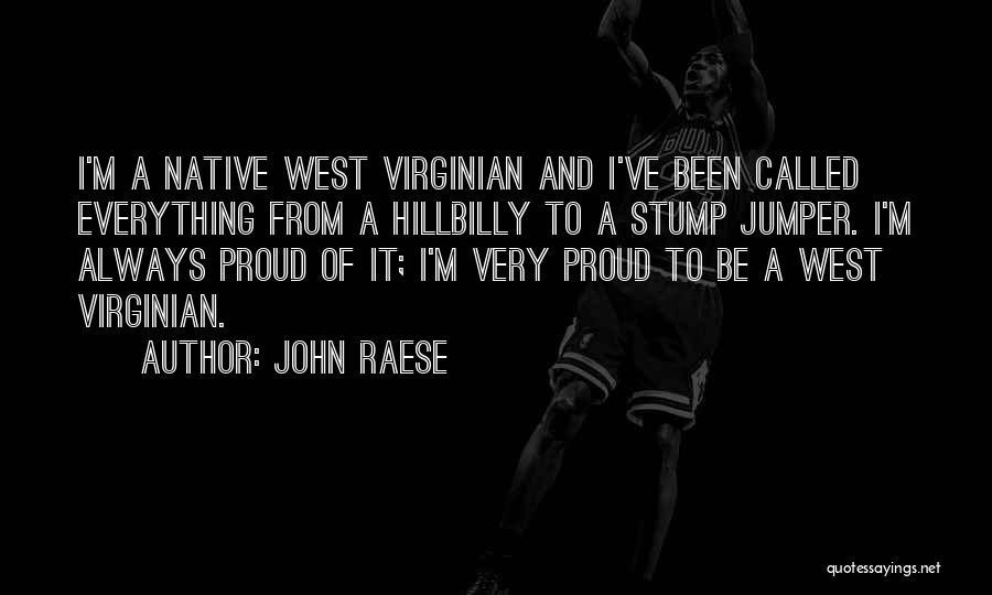 John Raese Quotes 563061