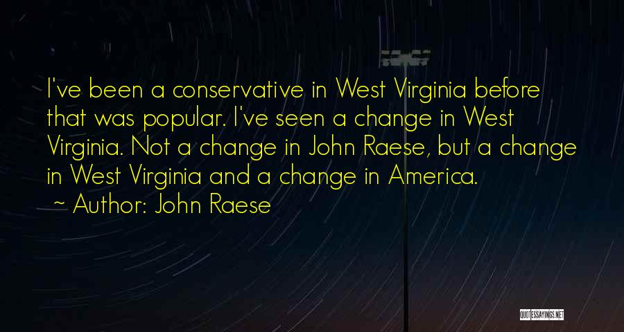 John Raese Quotes 578154