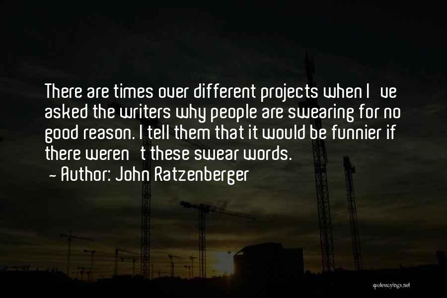 John Ratzenberger Quotes 1786896