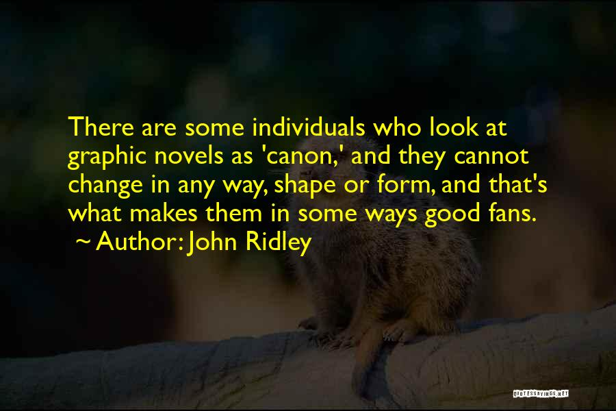 John Ridley Quotes 1021675