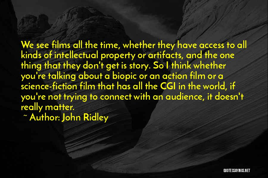John Ridley Quotes 1035759