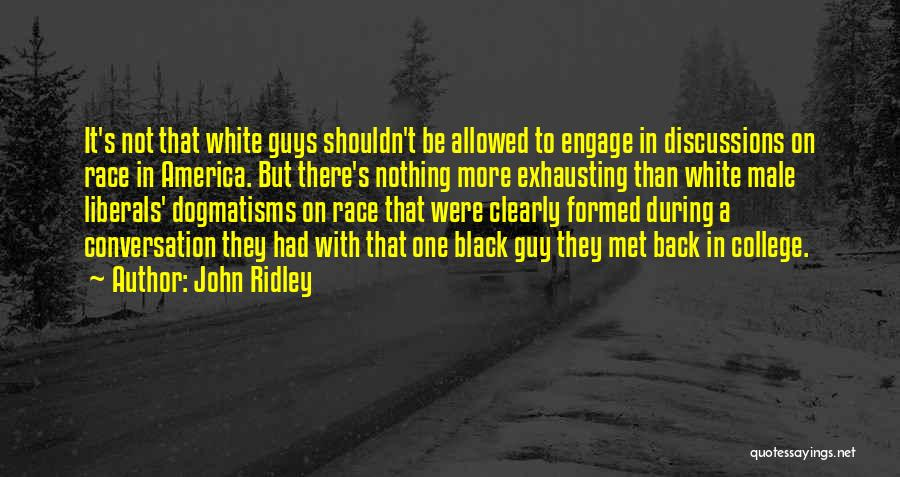 John Ridley Quotes 1121291